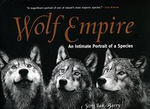 Wolf Empire : An Intimate Portrait Of A Species Paperback Signed By Author
