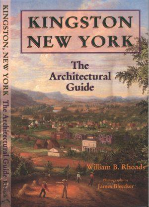 Kingston, New York : The Architectural Guide