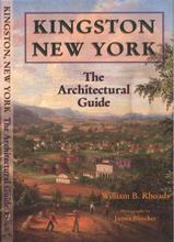 Kingston, New York:  The Architectural Guide N/A