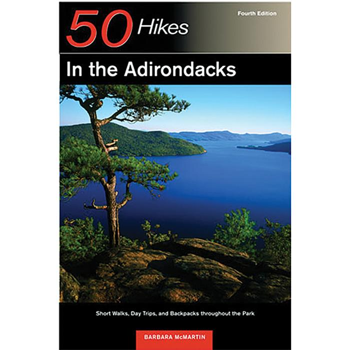 50 Hikes In The Adirondacks By Barbara Mcmartin