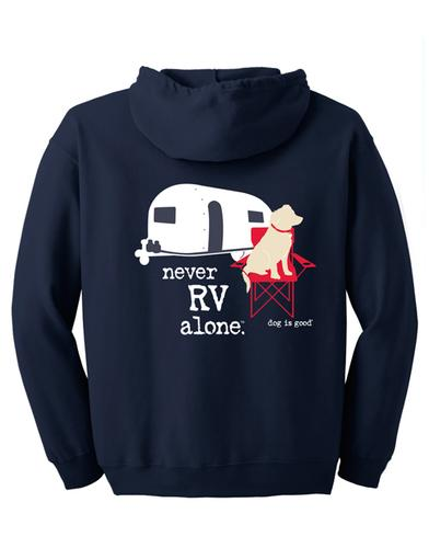 Dog Is Good Never RV Alone Full Zip Hoodie