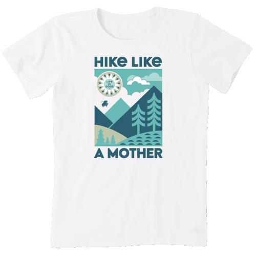 Life Is Good Women's Short Sleeve Hike Like a Mother Crusher Tee