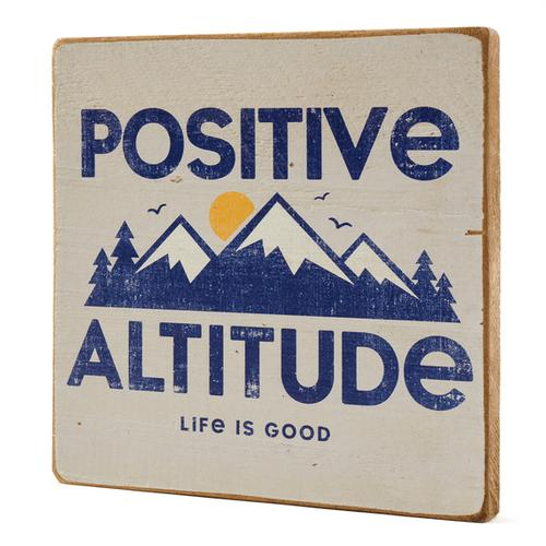 Life Is Good Positive Altitude Large Wooden Sign