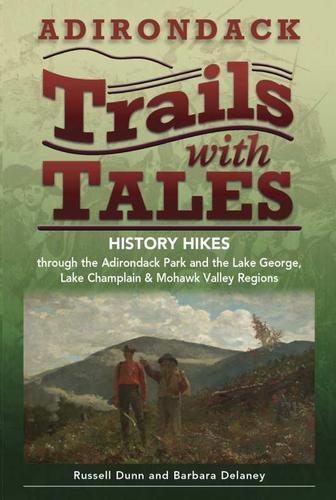 Black Dome Press Adirondack Trails with Tales Book